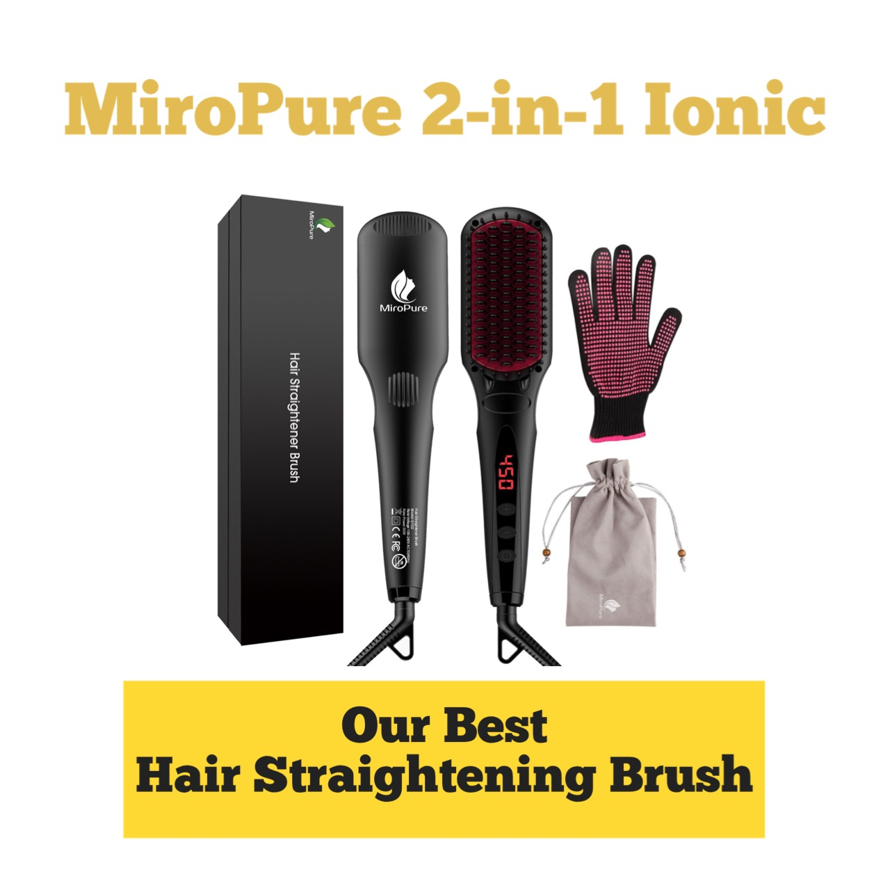 MiroPure straightening brush