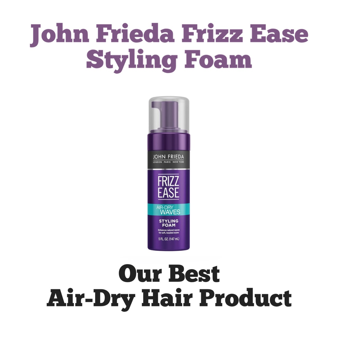 John Frieda Frizz-Ease Air-Dry Foam